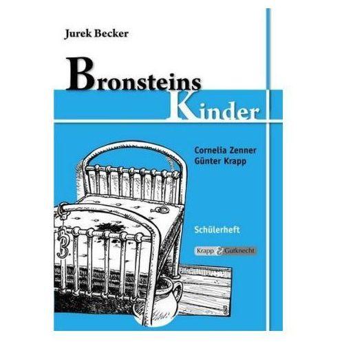 Jurek Becker: Bronsteins Kinder, Schülerheft Zenner, Cornelia