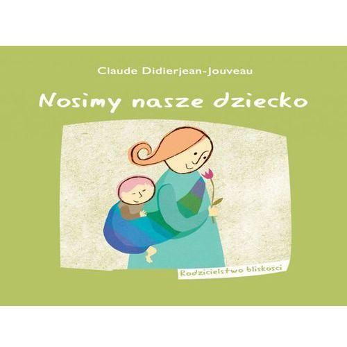 - MAMANIA - Nosimy nasze dziecko o chustonoszeniu i nie tylko (spis treści)