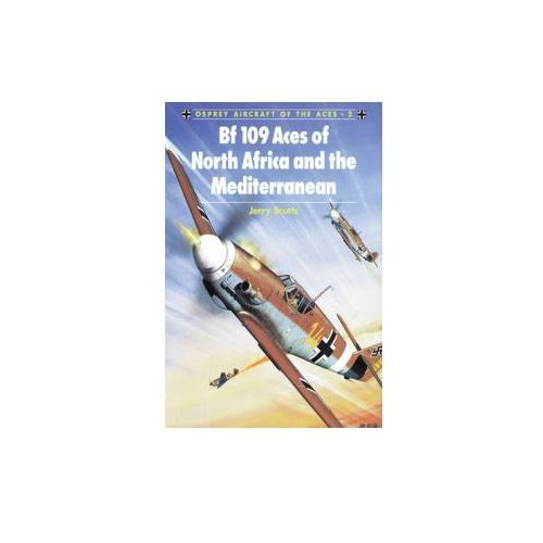 Bf 109 Aces of North Africa and the Mediterranean (9781855324480)