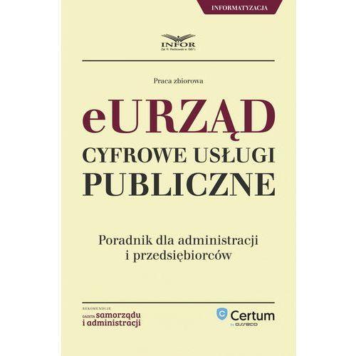 E-urząd Cyfrowe usługi publiczne. Poradnik dla administracji i przedsiębiorców