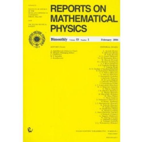Reports on Mathematical Physics 53/1 wer.kraj., oprawa miękka
