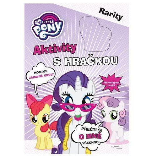 My Little Pony Aktivity s hračkou - Rarity Kolektiv Autorů