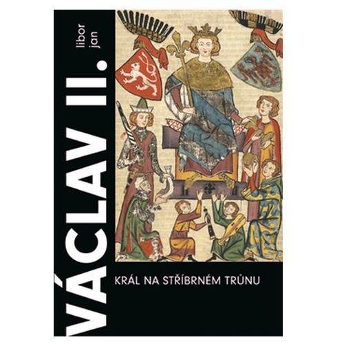 Václav II. Král na stříbrném trůnu (9788025715444)
