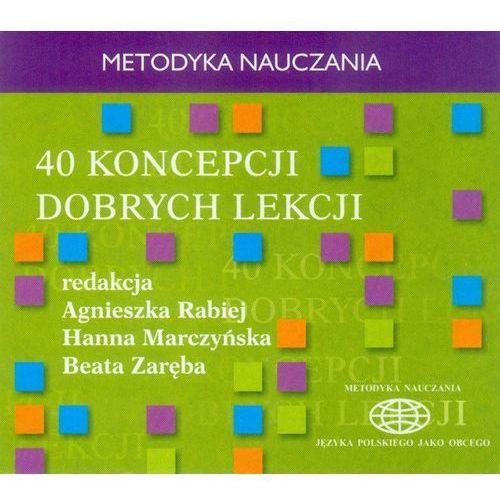 40 koncepcji dobrych lekcji (2016)