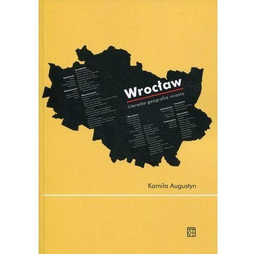 Wrocław Literacka geografia miasta (284 str.)