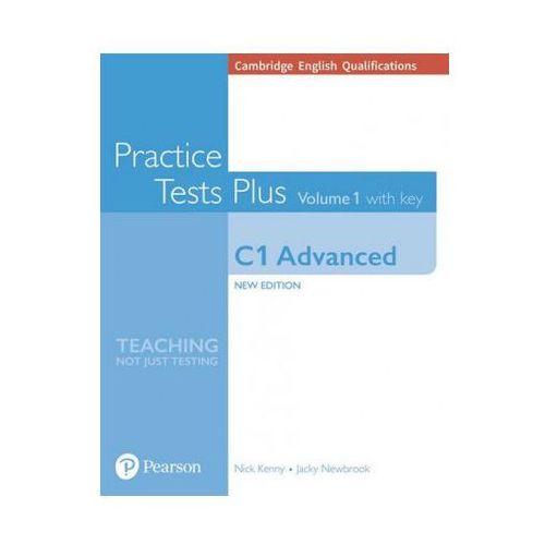 Cambridge English Qualifications: C1 Advanced Volume 1 Practice Tests Plus with key