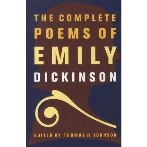 The Complete Poems of Emily Dickinson (9780316184137)