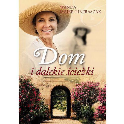 Dom i dalekie ścieżki - Wanda Majer-Pietraszak, Muza