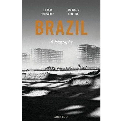 Brazil: A Biography (2018)