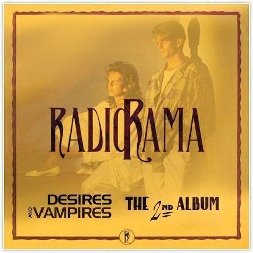Radiorama – Desires And Vampires/The 2nd Album [2CD]