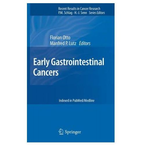 Early Gastrointestinal Cancers (Recent Results in Cancer Research)