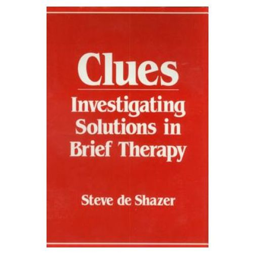 Steve De Shazer - Clues