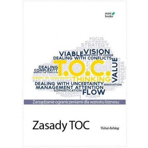 Zasady TOC: Zarządzanie ograniczeniami - Yishai Ashlag