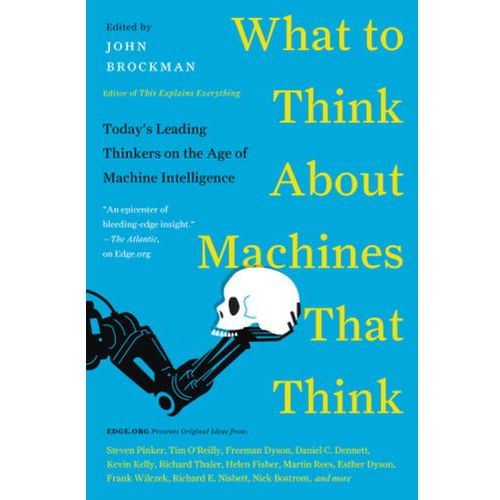 What to Think About Machines That Think, Brockman, John