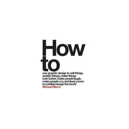 Michael Bierut - How to