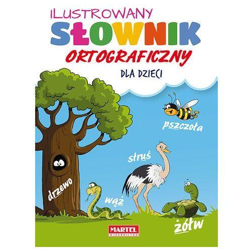 Ilustrowany słownik ortograficzny dla dzieci, Agnieszka Nożyńska-Demianiuk