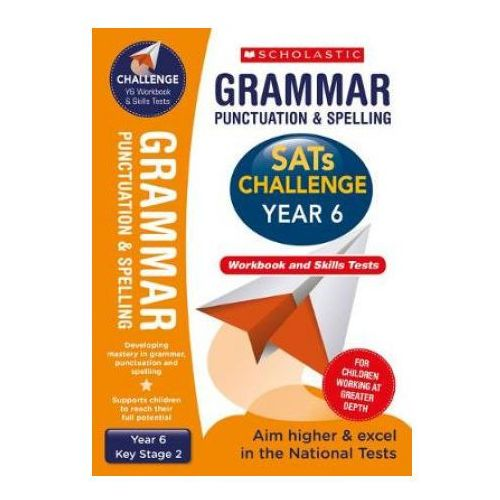 Grammar, Punctuation and Spelling Challenge Pack (Year 6)