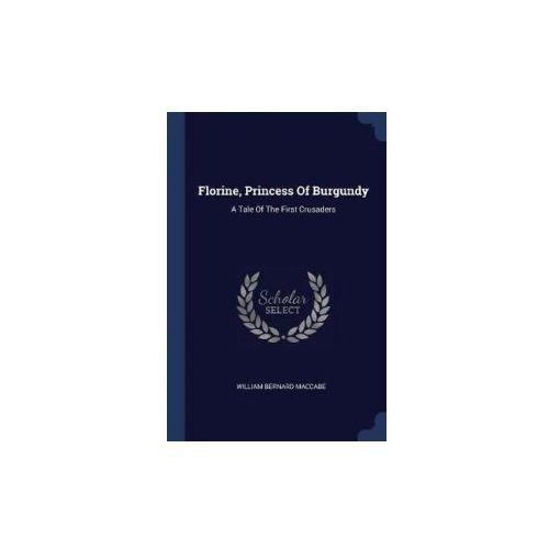 Florine, Princess of Burgundy