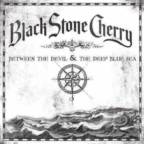 Black Stone Cherry - BETWEEN THE DEVIL&THE DEEP BLU, 1686177242