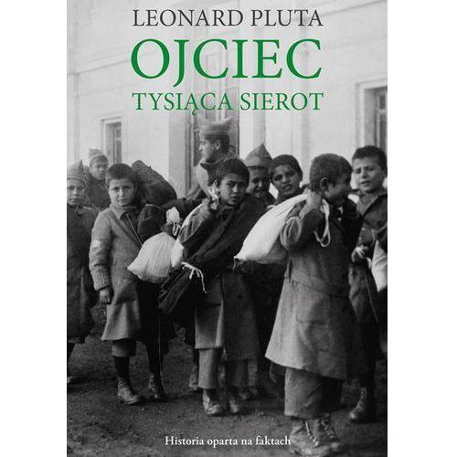 Ojciec Tysiąca Sierot (ebook)