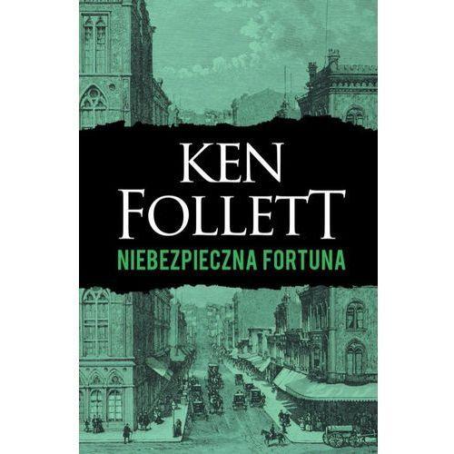 Niebezpieczna fortuna - Ken Follett (MOBI) (9788381251891)