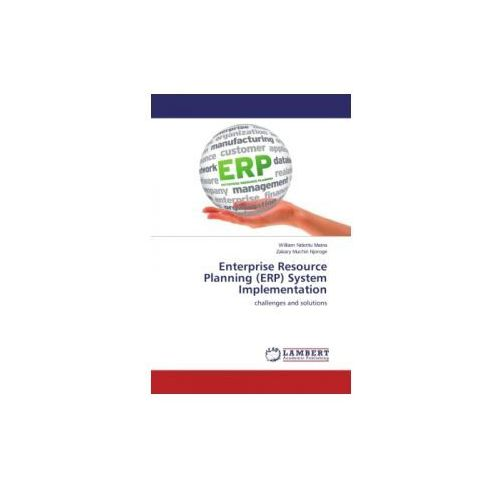 Enterprise Resource Planning (ERP) System Implementation (9783659590733)