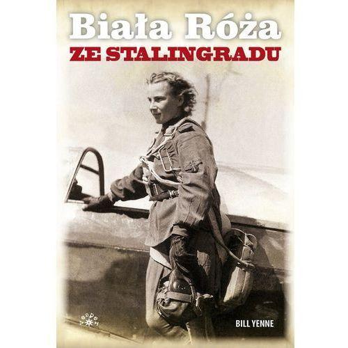 Biała Róża ze Stalingradu (9788377311509)