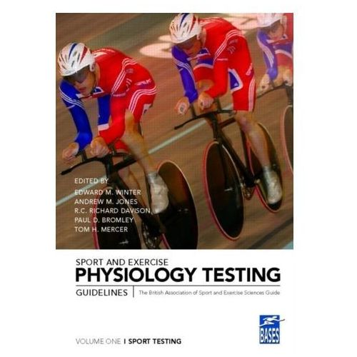 Sport and Exercise Physiology Testing Guidelines: Volume I - Sport Testing (9780415361415)