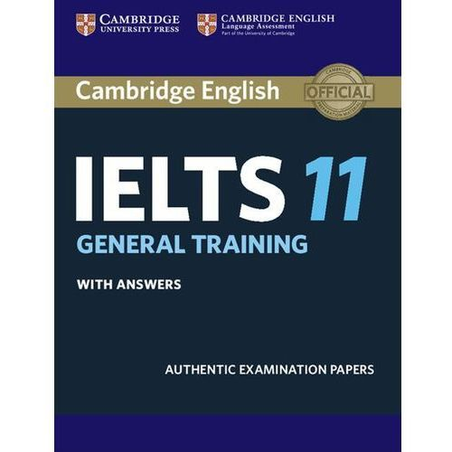 Cambridge IELTS 11 General Training Student's Book with answers, oprawa miękka