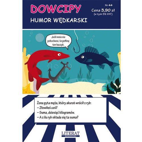 Dowcipy Nr 44 Humor wędkarski (9788381141994)