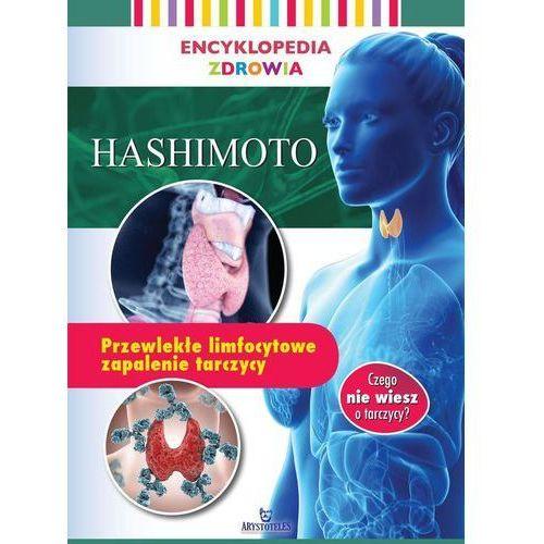 Encyklopedia zdrowia. Hashimoto - Praca zbiorowa (2019)