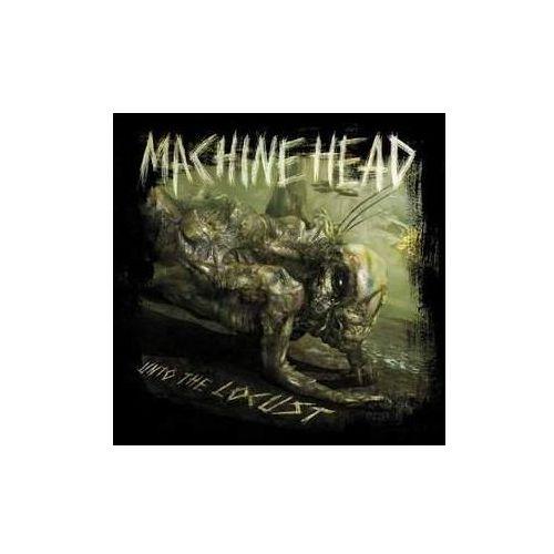 Machine Head - Unto The Locust (0016861770228)