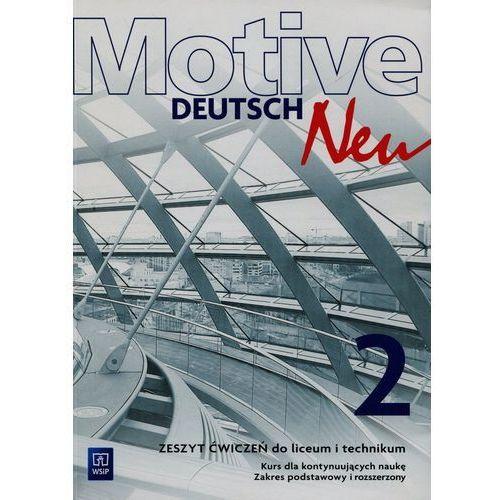 Motive Deutsch Neu 2 Zeszyt ćwiczeń Kurs dla kontynuujących naukę Zakres podstawowy i rozszerzony - Wysyłka od 3,99 (9788302156038)