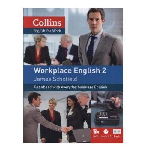Workplace English 2 + DVD + CD, James Schofield