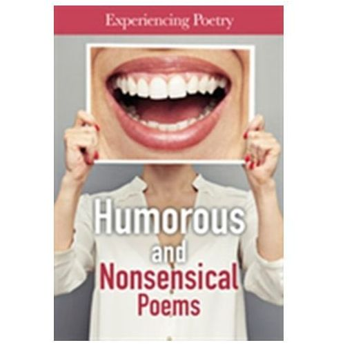 Humorous And Nonsensical Poems (9781406272987)