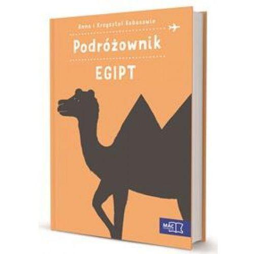 Podróżownik. Egipt - Dostawa zamówienia do jednej ze 170 księgarni Matras za DARMO (9788378737940)