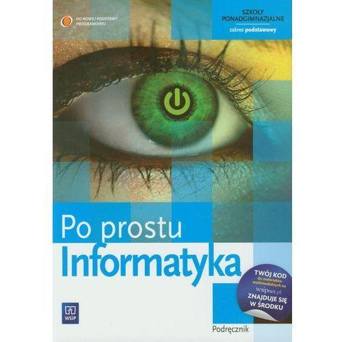 Informatyka. Po prostu. Podręcznik. Zakres podstawowy (192 str.)