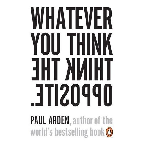 Whatever You Think, Think The Opposite (2019)