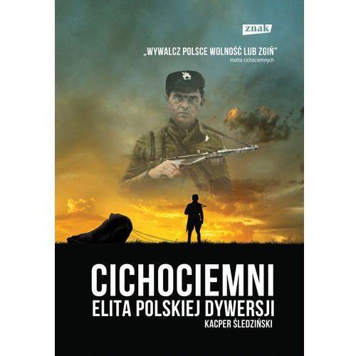 Cichociemni. Elita polskiej dywersji (420 str.)