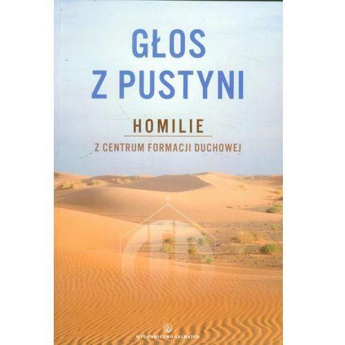 Głos z pustyni. Homilie z Centrum Formacji Duchowej (9788375803099)