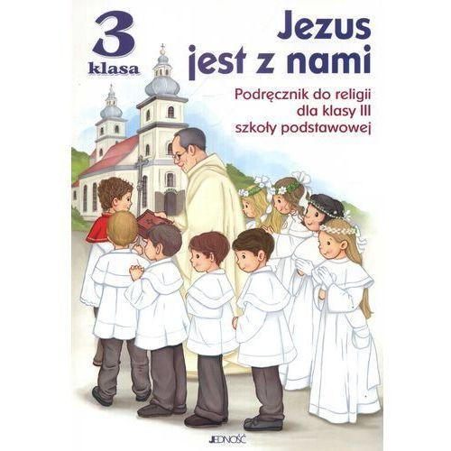 Jezus jest z nami 3. Podręcznik, Jedność