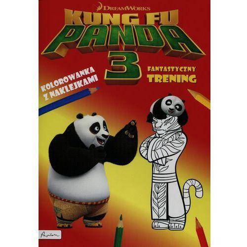 Dream works Kung Fu Panda 3 Fantastyczny trening K - Jeśli zamówisz do 14:00, wyślemy tego samego dnia. Darmowa dostawa, już od 99,99 zł. (9788327115171)