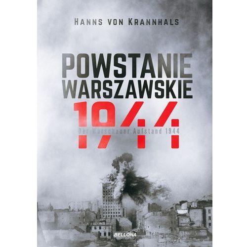 Powstanie Warszawskie 1944 - HANNS VON KRANNHALS, oprawa twarda