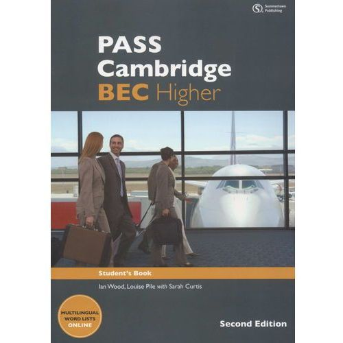 Pass Cambridge BEC higher Student's Book, Summertown Publishing Ltd