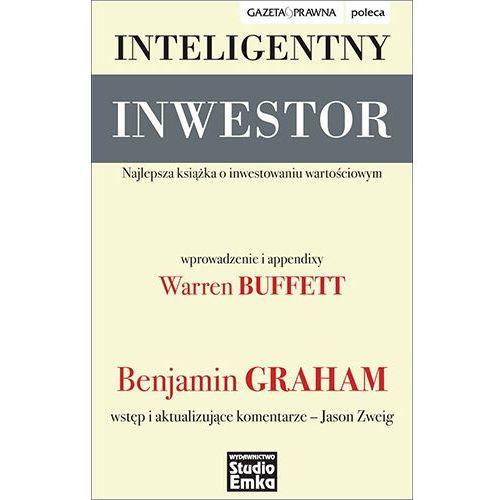 Inteligentny Inwestor. Najlepsza książka o inwestowaniu wartościowym Benjamin Graham