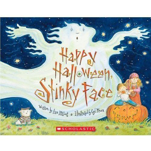 Happy Halloween Stinky Face, Scholastic