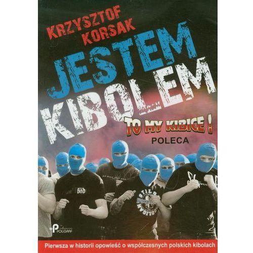 Jestem kibolem, Korsak Krzysztof