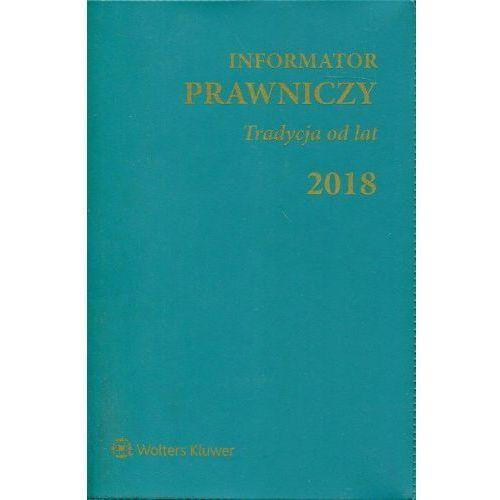 Informator Prawniczy 2018 Tradycja od lat zielony