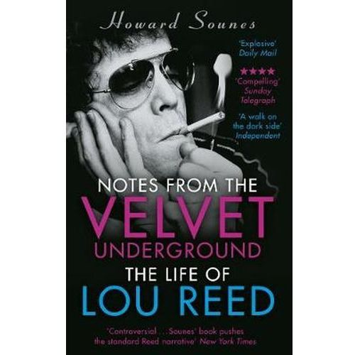 Notes from the Velvet Underground - Howard Sounes DARMOWA DOSTAWA KIOSK RUCHU (9781784160074)