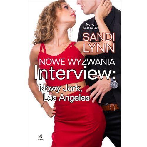 Nowe wyzwania. Tom 2. Interview: Nowy Jork, Los Angeles, Amber